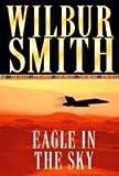 EAGLE IN THE SKY Wilbur Smith
