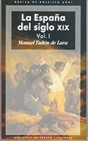 La España del siglo XIX (2 volúmenes)