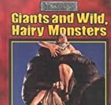 img - for Giants and Wild, Hairy Monsters book / textbook / text book