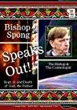 Bishop Spong Speaks Out: Sept. 11 and Death of God, the Father, the Bishop & the Cosmologist (Tapestry)