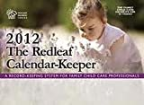 img - for The Redleaf Calendar-KeeperTM 2012 (Redleaf Business Series) 1st (first) edition book / textbook / text book