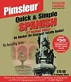 Pimsleur Quick & Simple Spanish 2nd Revised Edition [Audiobook, Unabridged] Publisher: Pimsleur; Unabridged edition