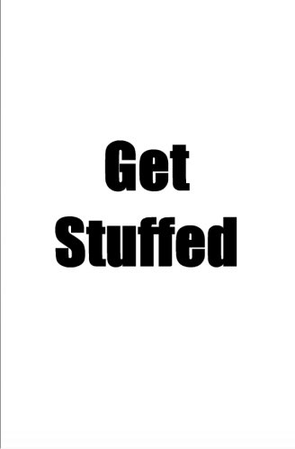 Get Stuffed: Dirty Jack McShagnasty: 9781494911423: Amazon.com: Books