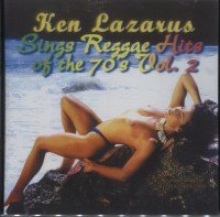 Ken Lazarus - Reggae Hits Of The 70,s Vol. 2 - Zortam Music