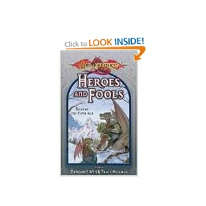 Heroes and Fools (Dragonlance Tales of the Fifth Age, Vol. 2) by Margaret Weis and Tracy Hickman