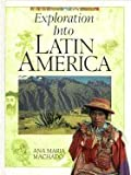 Exploration into Latin America