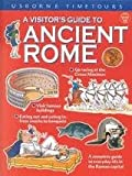 A Visitor's Guide to Ancient Rome (Usborne Timetours) (0746030657) by Sims, Lesley
