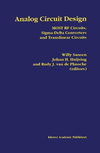 analog-circuit-design-most-rf-circuits-sigma-delta-converters-and-translinear-circuits