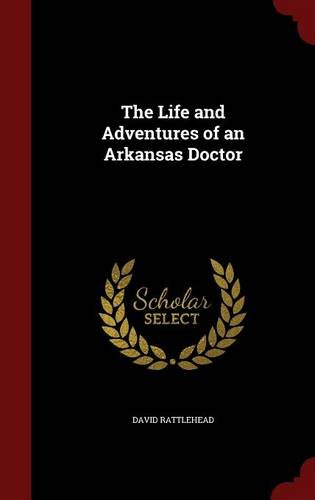 The Life and Adventures of an Arkansas Doctor
