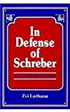 In Defense of Schreber: Soul Murder and Psychiatry