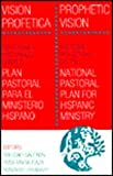 img - for Prophetic Vision / Vision Profetica: Pastoral Reflections on the National Pastoral Plan for Hispanic Ministry book / textbook / text book