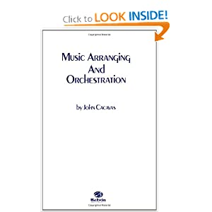 Music Arranging and Orchestration John Cacavas