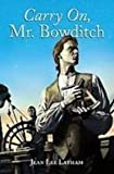 Carry On, Mr. Bowditch (Midnighters) (1435201426) by Latham, Jean Lee