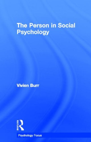 The Person in Social Psychology (Psychology Focus)