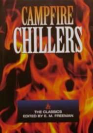 Campfire Chillers: The Classics