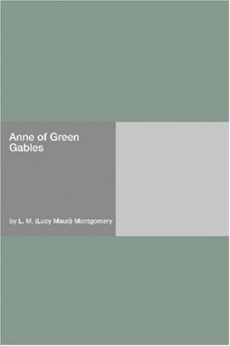 Anne of Green Gables Free Book Notes, Summaries, Cliff Notes and Analysis