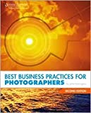 img - for Best Business Practices for Photographers 2nd (second) edition Text Only book / textbook / text book