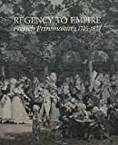 img - for Regency to empire: French printmaking, 1715-1814 book / textbook / text book