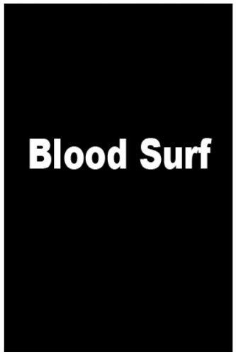 Blood Surf (aka Krocodylus)