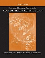 Fundamental Laboratory Approaches for Biochemistry & Biotechnology, 2ND EDITION