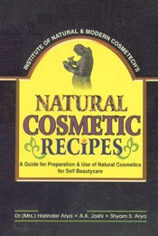 Natural Cosmetic Recipes (First Edition ,2002)