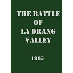 The Battle of la Drang Valley