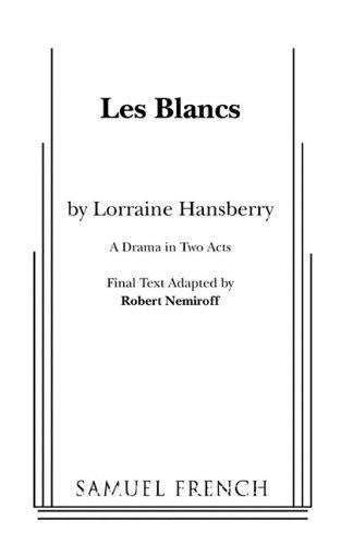 Les Blancs [Hansberry, Lorraine] (Tapa Blanda)