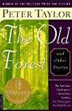 Image of THE OLD FOREST: And Other Stories.