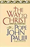 Way to Christ (0060642041) by John Paul II, Pope