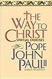 Way to Christ (0060642041) by John Paul II, Pope