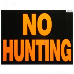 14 x 18 No Hunting Sign (6 pieces)