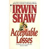 Acceptable Losses (0380641623) by Shaw, Irwin