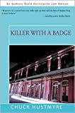 img - for KILLER WITH A BADGE Publisher: IUniverse book / textbook / text book