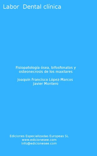 fisiopatologia-osea-bifosfonatos-y-osteonecrosis-de-los-maxilares-labor-dental-clinica-spanish-editi