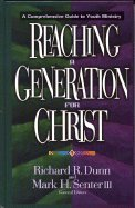 Reaching a Generation for Christ A…