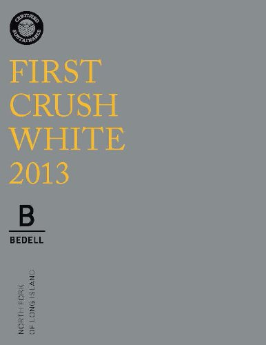 2013 Bedell First Crush White 750 Ml