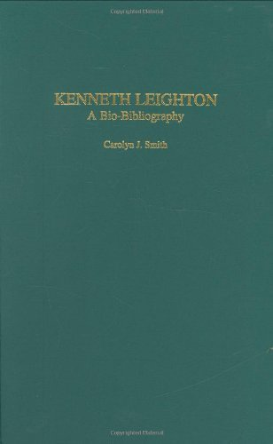 Kenneth Leighton: A Bio-Bibliography (Bio-Bibliographies in Music)