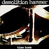 Time Bomb By Demolition Hammer (1994-08-25)