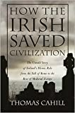 img - for How the Irish Saved Civilization 1st (first) edition Text Only book / textbook / text book