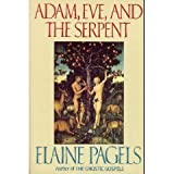 Adam, Eve, and the Serpent (0140125205) by Elaine Pagels