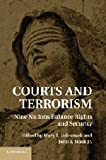 img - for Courts and Terrorism: Nine Nations Balance Rights and Security book / textbook / text book