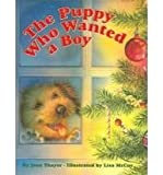 The Puppy Who Wanted a Boy (0756951178) by Woolley, Catherine