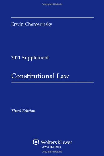 Constitutional Law, 2011 Case Supplement