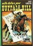 Mille Dollars Pour Buffalo Bill