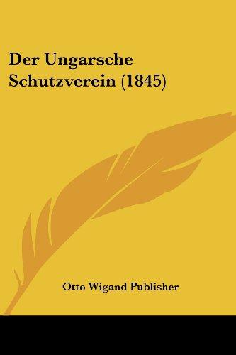 Der Ungarsche Schutzverein (1845)