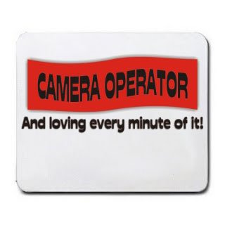 CAMERA OPERATOR And loving every minute of it Mousepad