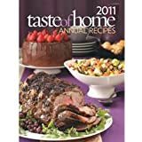 2011 Taste of Home Annual Recipes Cookbook