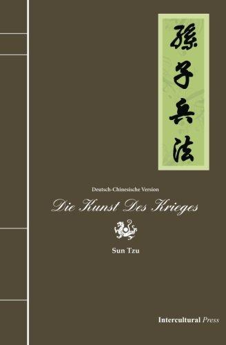 Die Kunst des Krieges: Deutsch-Chinesische Version