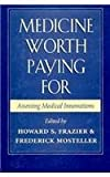 img - for Medicine Worth Paying For: Assessing Medical Innovations book / textbook / text book
