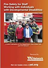FIRE SAFETY FOR STAFF WORKING WITH DEVELOPMENTAL DISABILITIES DVD & WORKBOOK